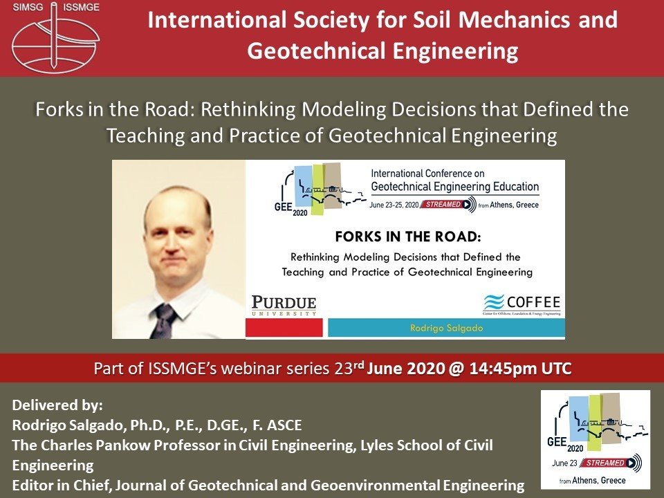 "Forks in the Road: Rethinking Modeling Decisions that Defined Teaching and Practice of Geotechnical Engineering {""category"":""webinar"",""subjects"":[""Education""],""number"":""GEE2020-2"",""instructors"":[""Rodrigo Salgado""]}"