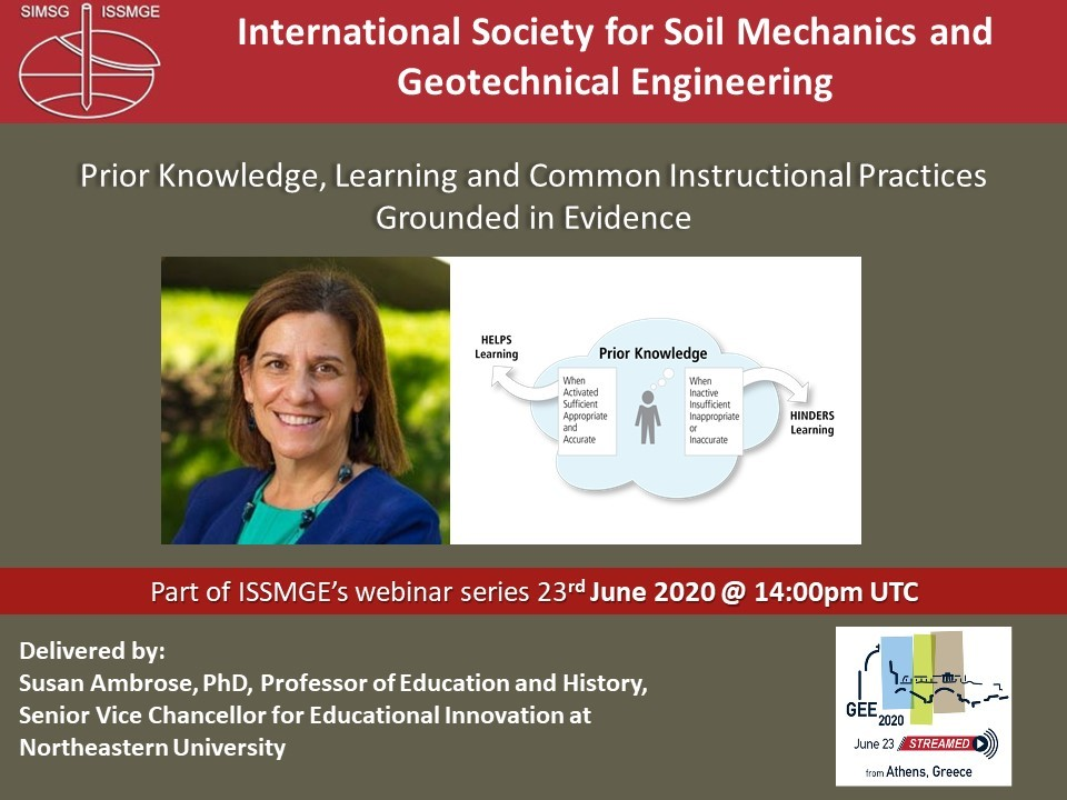 "Prior Knowledge, Learning and Common Instructional Practices Grounded in Evidence {""category"":""webinar"",""subjects"":[""Education""],""number"":""GEE2020-3"",""instructors"":[""Susan A. Ambrose""]}"