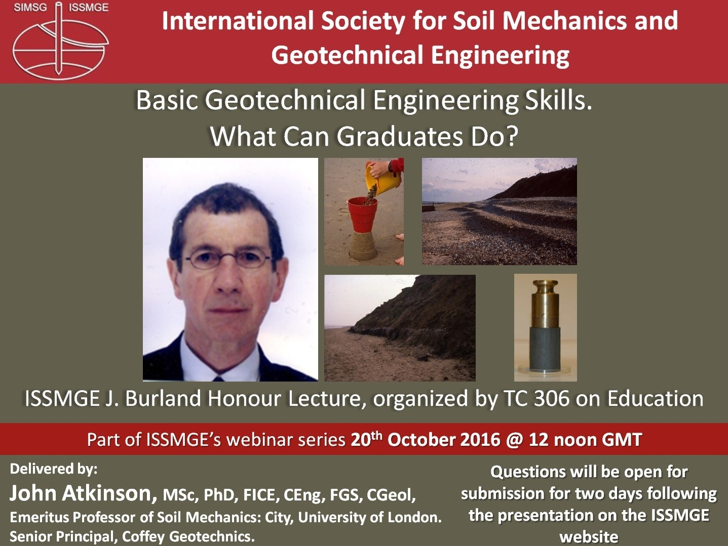 "Basic Geotechnical Engineering Skills What Can Graduated Do? (First John Burland Lecture) {""category"":""honour_lecture"",""subjects"":[""Education""],""number"":""HJBL101"",""instructors"":[""John Atkinson""]}"